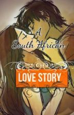 A South African Love Story by SNSDYuri89