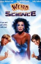 Weird Science Imagines by weirdscienceobsessed