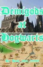 Demigods at Hogwarts by Book_lover_friends