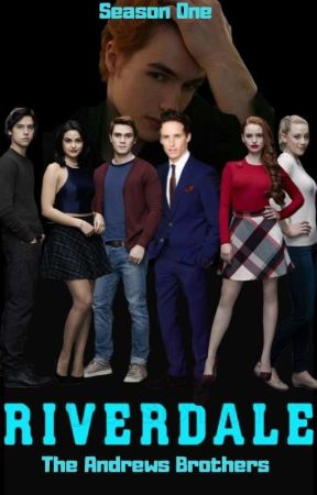 Riverdale: The Andrews Brothers by Jarodam16