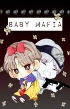 BABY MAFIA ( BTS ff )  by Melon_Jimin