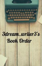 3dream_writer3's Book Order by 3dream_writer3