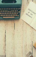 Lettres à un absent by Saturniagathe