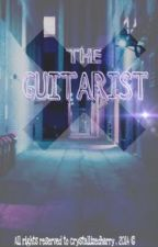 The Guitarist [h.s] Major Editing by crystallizedharry