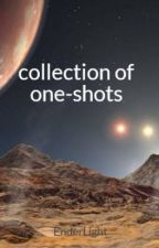 collection of one-shots by EnderLight