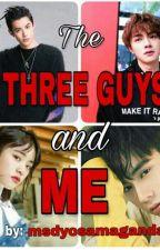 The Three Guys and Me by msdyosamaganda