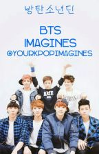 BTS Imagines by yourkpopimagines