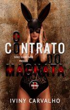 O CONTRATO DO MAGNATA - SÉRIE CLUBE DARK [DEGUSTAÇÃO] by IvinyCarvalho