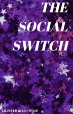 The Social Switch | G.D. by liltinybabyflower