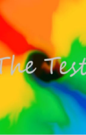 The Test By Makayla C. Shaffer by TruthRivalling
