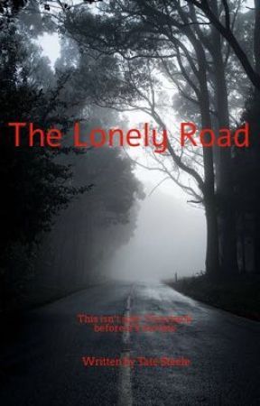 The Lonely Road by Taterman14
