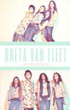 greta van fleet ♡ one shots by cillianmurphy