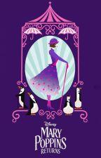 Mary Poppins Returns (Lyrics) by bwaydimnd
