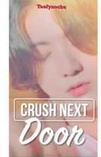 {OG} Crush Next Door ft• JJK by taefynochu