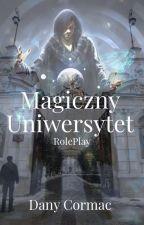 Uniwersytet Magii 2 ¦ RP ¦ Zapisy Otwarte by DanyCormac