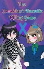 The Comedian's Favorite Killing Game (Danganronpa V3 ) by Fluffypuppy247