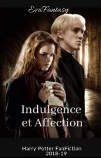 Indulgence et Affection [Harry Potter FanFiction] by Zayalla