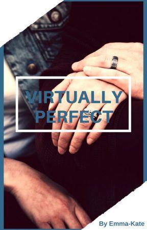 Virtually Perfect by emmakatewriting