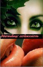 Miradas: recopilatorio de breves historias de amor by Jarenkessim