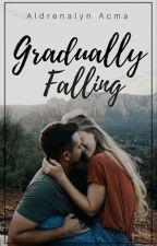 Gradually Falling by AldrenalynAcma