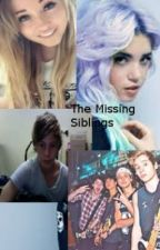 The Missing Siblings | 5SOS |On Hold by 1D_5SOS_Lover00