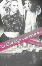Ein Bad Boy zum verlieben // Abgeschlossen by _dancing_queen_