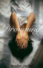 Drowning  by reader_rachel