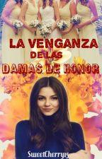 ¡La Venganza de las Damas de Honor! | Little Mix | #1 by SweetCherry15
