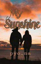 My Sunshine by QuennyyyBtchyyyy