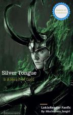 A Silver Tongue And a Heart of Gold (lokixreader) by Mischievous_Fangirl