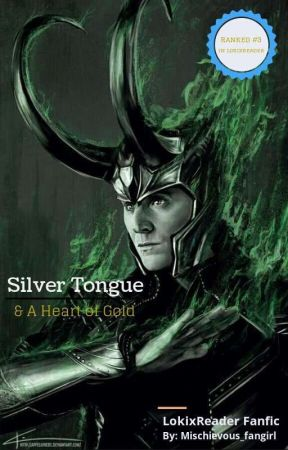 Silver Tongue And a Heart of Gold (lokixreader) - Chapter 8