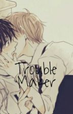 Trouble Maker (On Hold) by _taepark