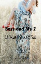 BOSS & ME 2 (Arkan & Kinara) by _on_clouds