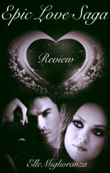 Epic Love Saga 'Review' by ElleMiglioranza
