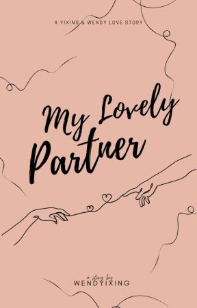 My Lovely Partner by wendyixing