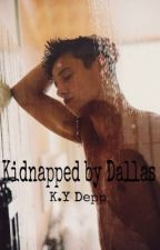 Kidnapped by Dallas by thinkcreatively1