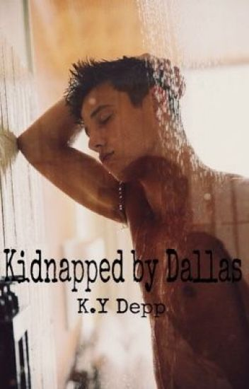 Kidnapped by Dallas