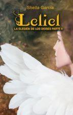 Leliel (La Elegida de los Dioses II) © by sheyG90