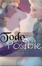 Todo es posible ® by FrozenSwift19