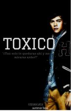Toxico ®  Harry Styles || Editando by SummerBoo