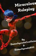 Miraculous: Roleplay 🔔 by EmmaAgresteCouffaine