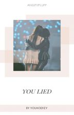 you lied ; michaeng by youhoekey