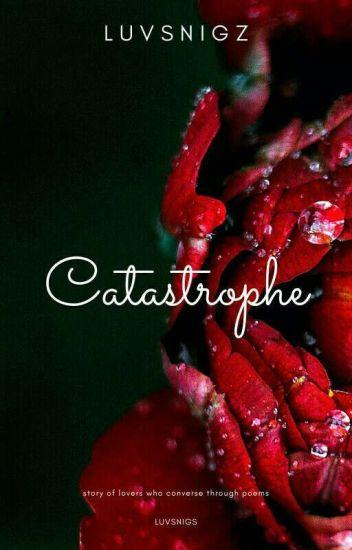 Catastrophe   (Poetry)