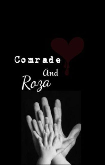 Comrade and Roza