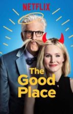 THE GOOD PLACE  by E10N0R