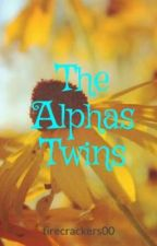 The Alphas Twins by firecrackers00