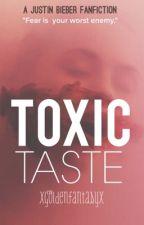 Toxic Taste (Justin Bieber) by xgoldenfantasyx
