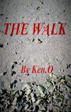 The Walk by TheMIndOfKenO