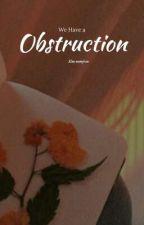 إعاقه←Obstruction.KNJ✔. by seulgli_
