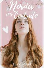 Novia Por Contrato by pryxymisel
